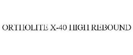 ORTHOLITE X-40 HIGH REBOUND