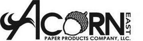 ACORN EAST PAPER PRODUCTS COMPANY, LLC