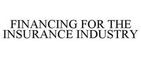 FINANCING FOR THE INSURANCE INDUSTRY