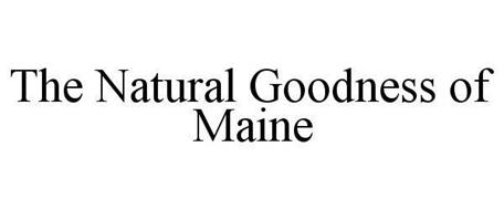 THE NATURAL GOODNESS OF MAINE
