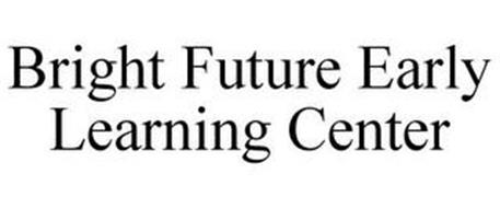 BRIGHT FUTURE EARLY LEARNING CENTER