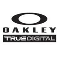 O OAKLEY TRUE DIGITAL