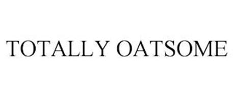 TOTALLY OATSOME