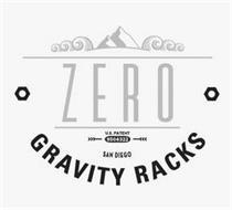 ZERO GRAVITY RACKS U.S. PATENT 9504322 SAN DIEGO