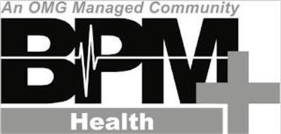 AN OMG MANAGED COMMUNITY BPM+ HEALTH