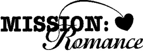 MISSION ROMANCE