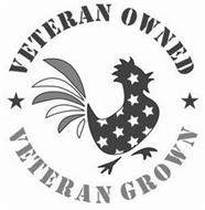 VETERAN OWNED VETERAN GROWN
