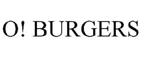 O! BURGERS
