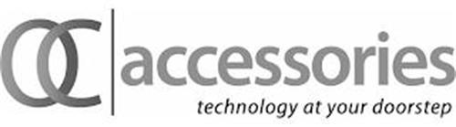 OC ACCESSORIES TECHNOLOGY AT YOUR DOORSTEP