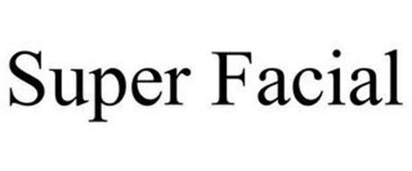 SUPER FACIAL