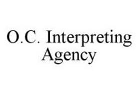 O.C. INTERPRETING AGENCY