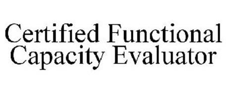 CERTIFIED FUNCTIONAL CAPACITY EVALUATOR