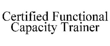 CERTIFIED FUNCTIONAL CAPACITY TRAINER