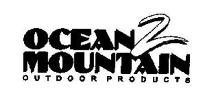 OCEAN 2 MOUNTAIN OUTDOOR PRODUCTS