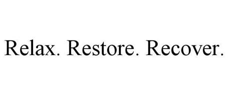 RELAX. RESTORE. RECOVER.