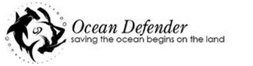 OD OCEAN DEFENDER SAVING THE OCEAN BEGINS ON THE LAND