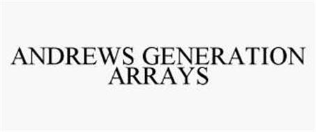 ANDREWS GENERATION ARRAYS