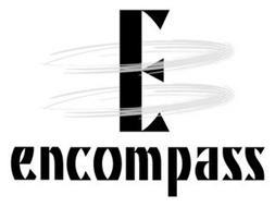E ENCOMPASS