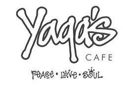YAGA'S CAFE PEACE LOVE SOUL