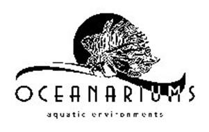 OCEANARIUMS AQUATIC ENVIRONMENTS