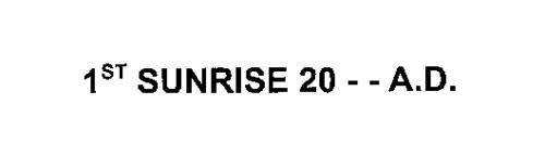 1ST SUNRISE 2000 A.D.