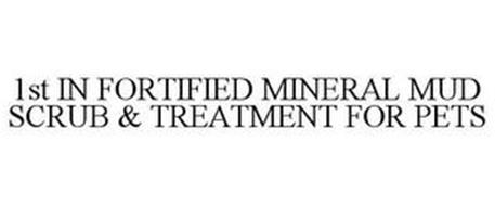 1ST IN FORTIFIED MINERAL MUD SCRUB & TREATMENT FOR PETS