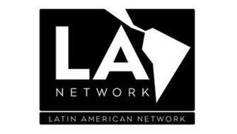 LA NETWORK LATIN AMERICAN NETWORK