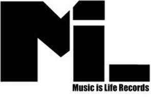 MIL MUSIC IS LIFE RECORDS