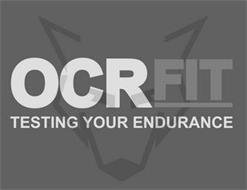 OCRFIT TESTING YOUR ENDURANCE
