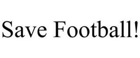 SAVE FOOTBALL!