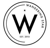 W WANDERING STAR EST. 2015
