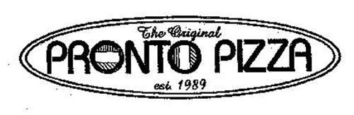 THE ORIGINAL PRONTO PIZZA EST. 1989