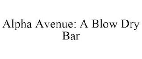 ALPHA AVENUE: A BLOW DRY BAR