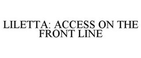 LILETTA: ACCESS ON THE FRONT LINE