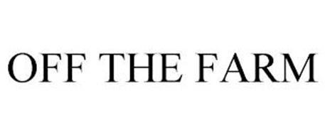 OFF THE FARM