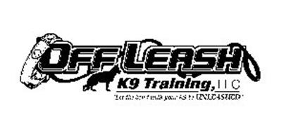 """OFF LEASH K9 TRAINING, LLC """"LET THE BOND WITH YOUR K9 BE UNLEASHED"""""""
