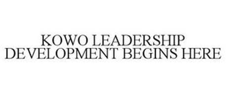 KOWO LEADERSHIP DEVELOPMENT BEGINS HERE