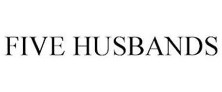 FIVE HUSBANDS