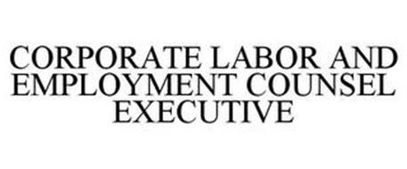 CORPORATE LABOR AND EMPLOYMENT COUNSEL