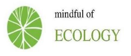 MINDFUL OF ECOLOGY