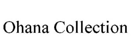 OHANA COLLECTION