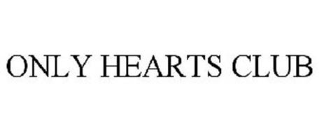 ONLY HEARTS CLUB