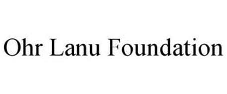 OHR LANU FOUNDATION