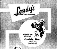 LENDY'S FAMILY RESTAURANTS HOME OF THE ORIGINAL BUDDY BOY 'DOUBLE-DECK' HAMBURGER LENDY'S