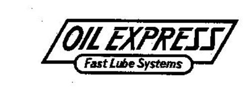 OIL EXPRESS FAST LUBE SYSTEMS