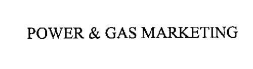 POWER & GAS MARKETING