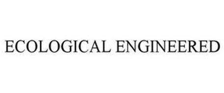 ECOLOGICAL ENGINEERED