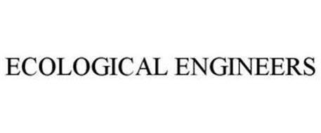 ECOLOGICAL ENGINEERS