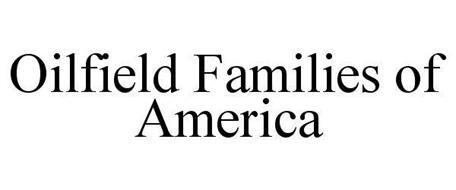 OILFIELD FAMILIES OF AMERICA