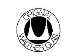 ORIGINAL WALTHER GLAS
